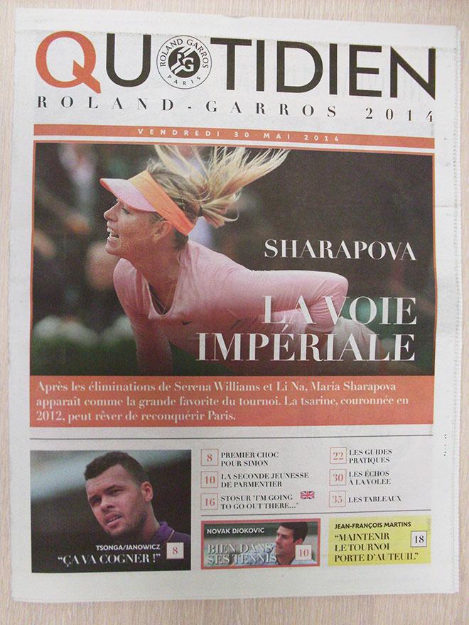 Утром пятницы на обложке ежедневной газеты турнира Quotidien было провозглашено, что Мария – главный фаворит турнира.